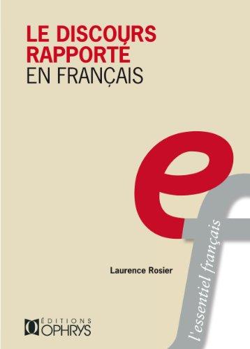 Le Discours Rapporte en Français