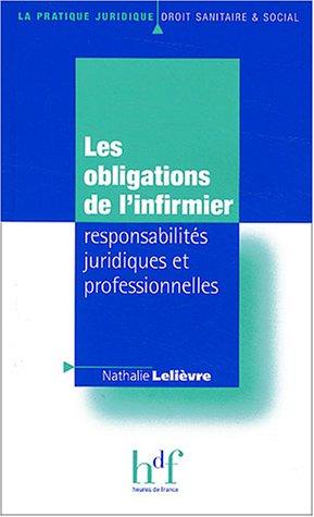 Les obligations de l'infirmier : responsabilités juridiques et professionnelles