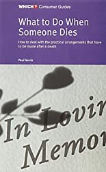 What to Do When Someone Dies (
