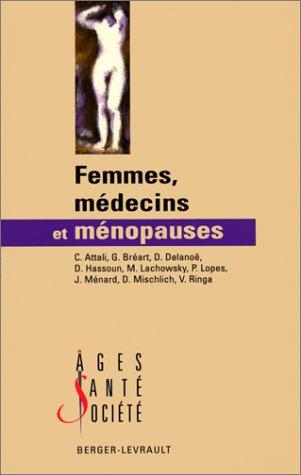 Femmes, médecins et ménopauses par Collectif