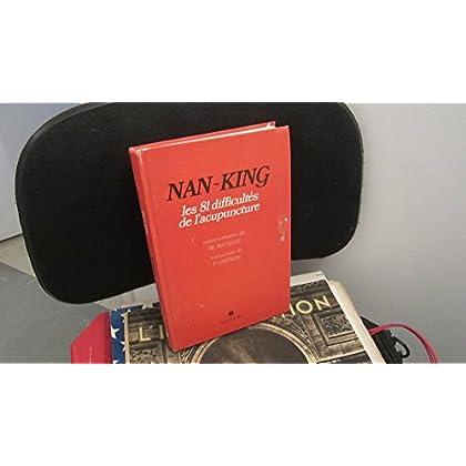 Nan king les 81 difficultés de l'acupuncture