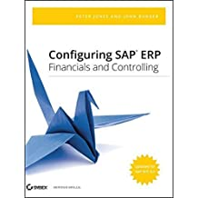 Configuring SAP ERP Financials and Controlling 1st edition by Jones, Peter, Burger, John (2009) Hardcover