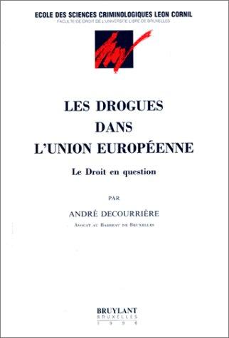 Les drogues dans l'Union européenne