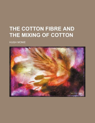 The cotton fibre and the mixing of cotton