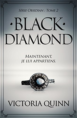 Black Diamond (French) (Obsidian t. 2) par Victoria Quinn