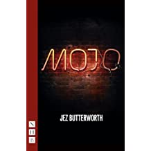 Mojo: West End edition (NHB Modern Plays) by Jez Butterworth (2013-10-24)