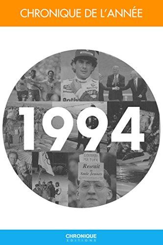 Chronique de l'année 1994 par Éditions Chronique