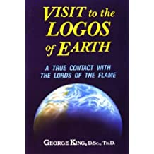 Visit to the Logos of Earth: A True Contact with the Lords of the Flame