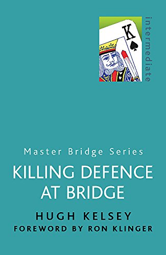 Killing Defence At Bridge (MASTER BRIDGE)