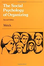 The Social Psychology of Organizing (Topics in Social Psychology Series)