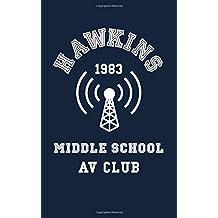 Hawkins Middle School AV Club: Small Blank Notebook; Unofficial Stranger Things Book