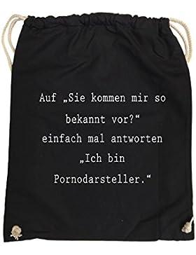 Comedy Bags - Sie kommen mir so bekannt vor? - Ich bin Pornodarsteller - hipster Turnbeutel, bedruckter Gymbag...