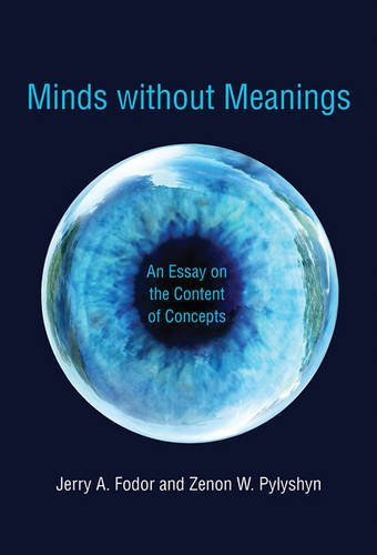 Minds without Meanings: An Essay on the Content of Concepts (Mit Press)