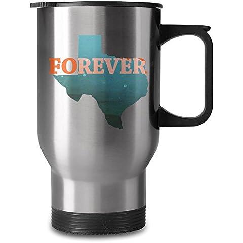 Texas Forever Tazza da 16oz in Acciaio
