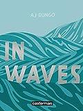 In waves | Dungo, Aj. Scénariste. Illustrateur