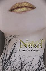 Need by Carrie Jones (2010-02-01)