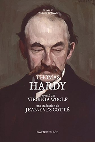 Thomas Hardy: raconté par Virginia Woolf (Entre les lignes) par Virginia Woolf