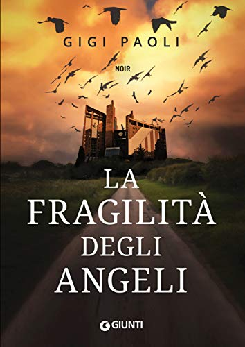 La fragilità degli angeli (Cronache da Gotham Vol. 3) di [Paoli, Gigi]
