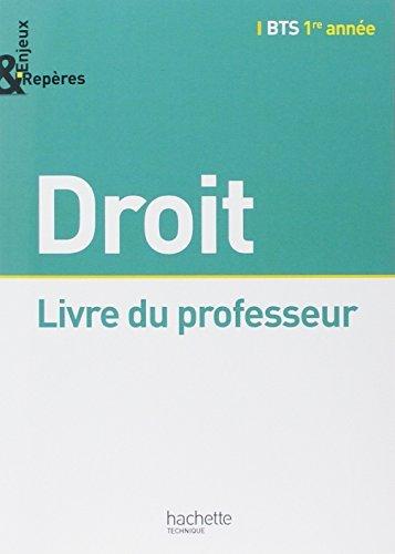 Enjeux et Repères Droit BTS 1re année - Livre professeur - Ed. 2014 by Dorothée Soret-Catteau (2014-08-06)