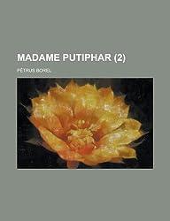 Madame Putiphar (2)