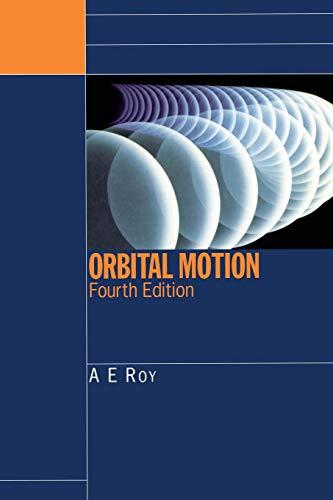 Orbital Motion por A.E. Roy