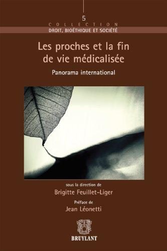 Les proches et la fin de vie (Droit bioéthique et société t. 5) par Brigitte Feuillet-Liger