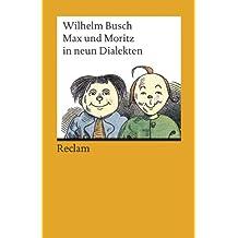 Max und Moritz in neun Dialekten.