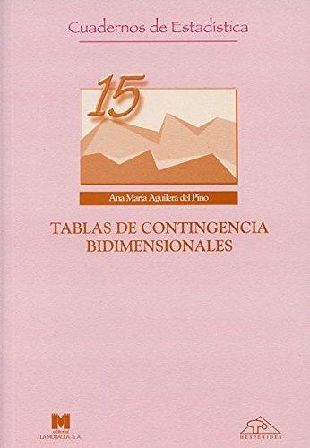 Tablas de contingencia bidimensionales (Cuadernos de estadística)