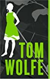 Moi, Charlotte Simmons / Tom Wolfe | Wolfe, Tom. Auteur