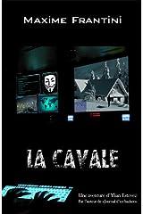 La cavale (Ylian Estevez t. 3) Format Kindle