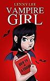 #3: Books for Girls : Vampire Girl: (Friendship, Grow up, Coming of Age, Books for Girls 9-12)