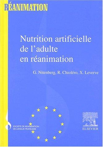 Nutrition Artificielle de l'Adulte en Réanimation - SRLF
