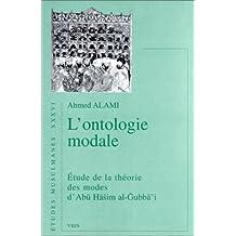 L'ontologie modale : Etude de la théorie des modes d'Abu Hasim al-Gubba'i