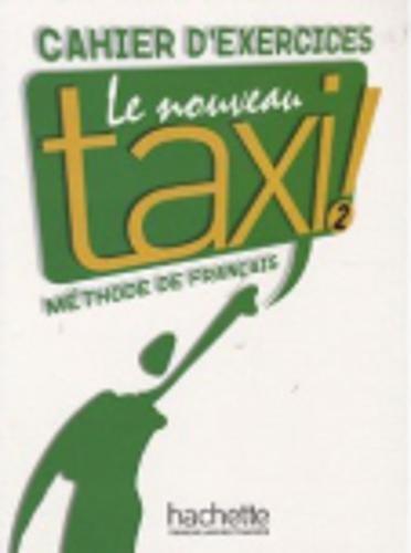 Le Nouveau Taxi ! 2 : Cahier d'exercices par Fred Vargas