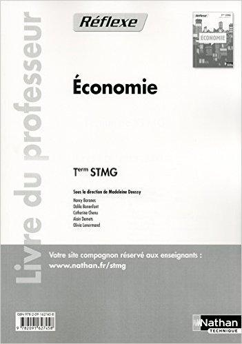 conomie - Tle STMG - livre du professeur de Nancy Baranes,Dalila Bonenfant ,Catherine Chenu ( 8 aot 2013 )