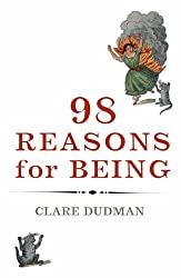 98 Reasons for Being