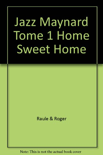 Jazz Maynard Tome 1 Home Sweet Home