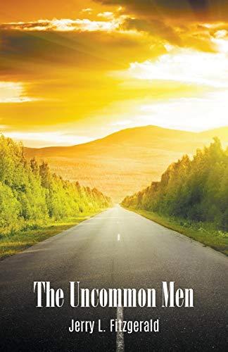 The Uncommon Men por Jerry L. Fitzgerald