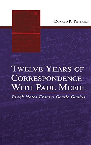Twelve Years of Correspondence With Paul Meehl: Tough Notes From a Gentle Genius by Donald R. Peterson (2005-07-01)