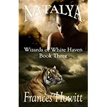 Natalya: Wizards of White Haven (English Edition)