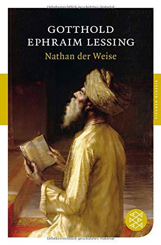 Nathan der Weise: Ein dramatisches Gedicht in fünf Aufzügen (Fischer Klassik)