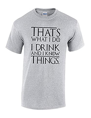 Thats What I Do I Drink t-shirt Funny Tyrion Game of Lannister Thrones (XX-Large, Grey)