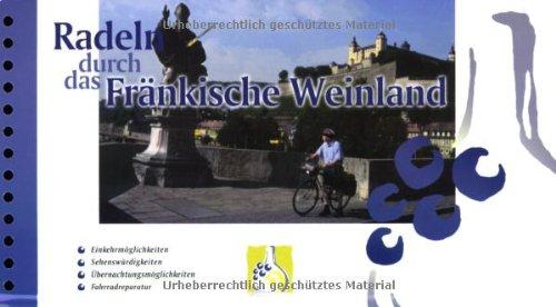 Galli Verlag Radeln durch das Fränkische Weinland: 1:50000
