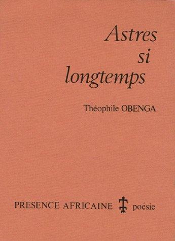 Astres si longtemps : Poèmes en sept Chants