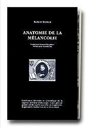 Anatomie de la mélancolie, 3 tomes