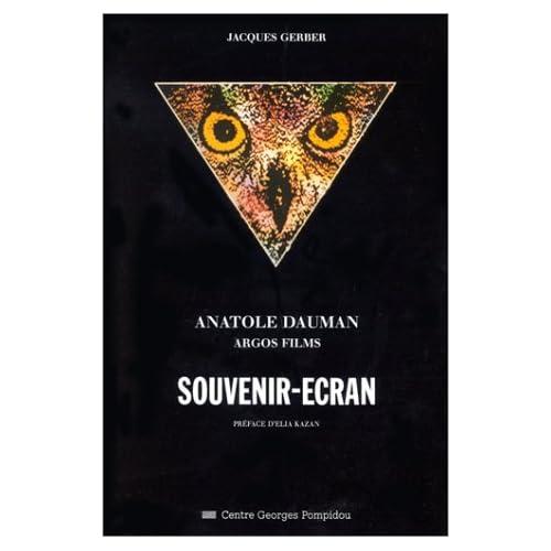 Souvenir-Écran : Anatole Dauman, Argos Films