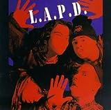 Songtexte von L.A.P.D. - L.A.P.D.