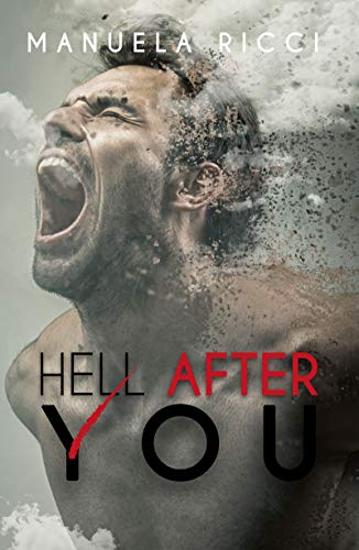 Hell After You: (Sequel di You After Hell) di [Ricci, Manuela]