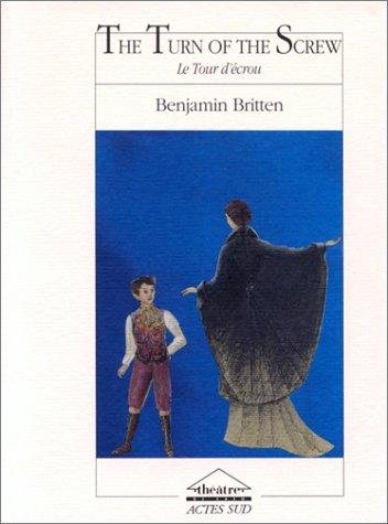 The Turn of the screw =: Le Tour d'écrou : opéra en un prologue et deux actes