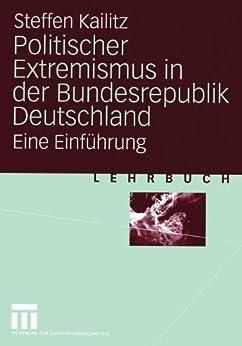 Politischer Extremismus in der Bundesrepublik Deutschland: Eine Einführung